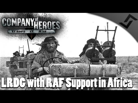 LRDG with RAF Support in Africa - Company of Heroes: Europe at War