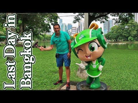 Last Day in Bangkok Thailand