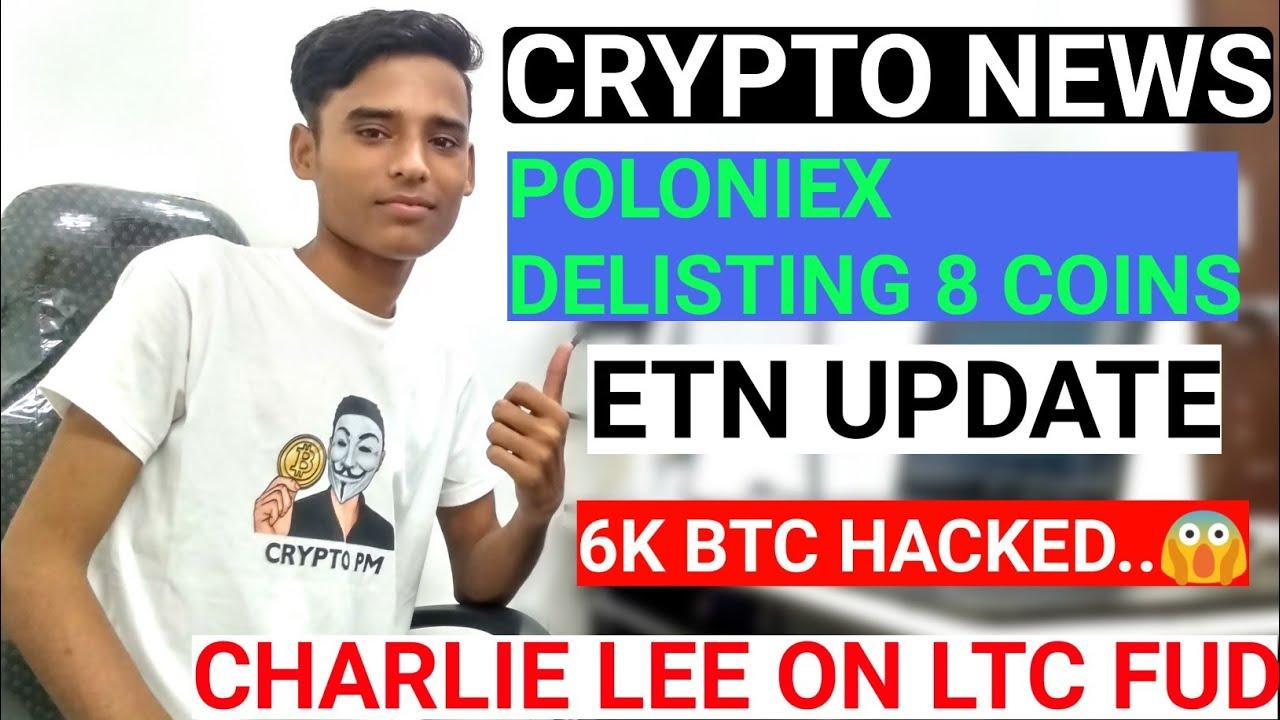 Crypto News #6 Electroneum Update | Litecoin FUD | Zaif Exchange Hacked | Poloniex Delistig 8 Coins