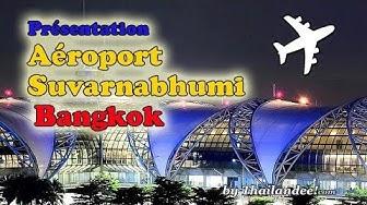 Thaïlande : Aéroport Suvarnabhumi de Bangkok étage par étage