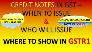 HOW TO UPLOAD CREDIT NOTE IN GSTR1|ISSUE OF CREDIT NOTE IN GST|WHEN TO ISSUE CREDIT NOTE IN GST