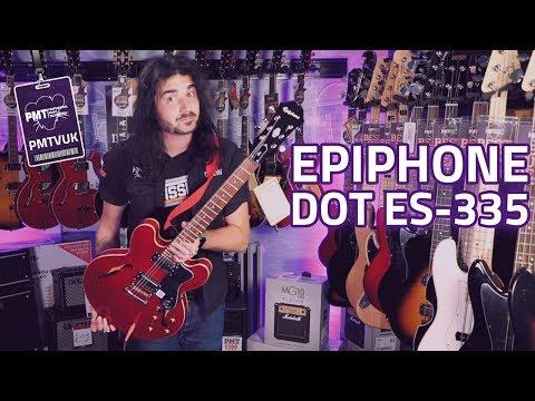 Epiphone Dot ES335 SemiHollowbody Review