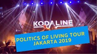 KODALINE !! POLITICS OF LIVING TOUR - JAKARTA 2019 | Vlog #18