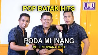 Download Lagu NIRWANA TRIO - PODA MI INANG - kompilasi mayolanda[Official Music Video CMD Record] mp3