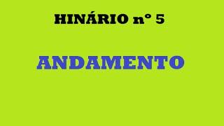 HINÁRIO 5 - ANDAMENTO VS FÓRMULA DE COMPASSO