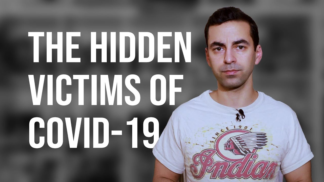 The hidden victims of COVID-19