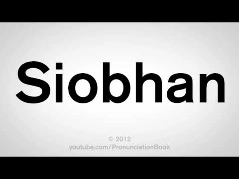 How To Pronounce Siobhan