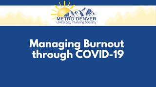 2021 MDONS   Managing Burnout through COVID-19