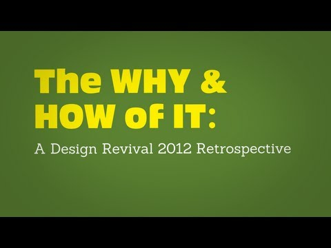 - Web Design - The WHY & HOW of IT: A Design Revival Cincinnati Design Revival 2012