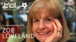 In conversation with Zoe Loveland - Episode 3 - Inspiring the Next CMO