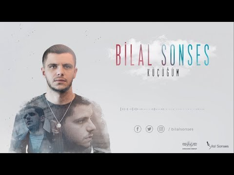 Bilal SONSES - Küçüğüm
