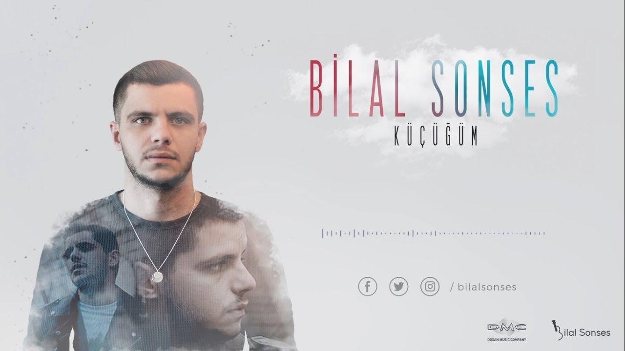 Bilal Sonses Kucugum Youtube