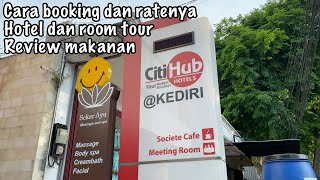 Review Citihub Hotel Kediri Room Tour dan review breakfast