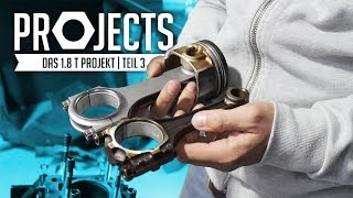 JP Performance - Das 1.8 T Projekt | Neue Pleuel | Teil 3