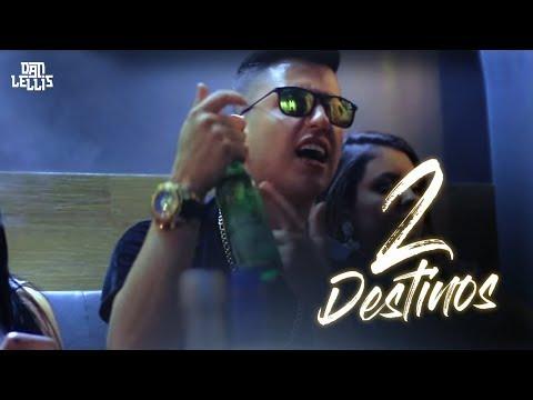 2 Destinos - Dan Lellis (Official Video)