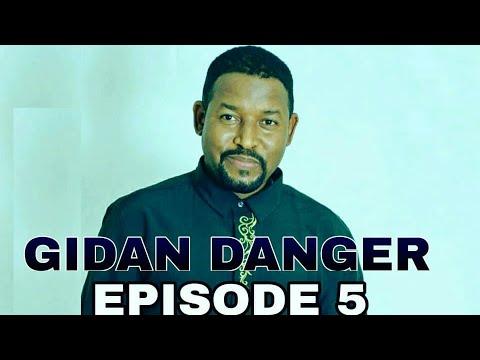 Download GIDAN DANGER Series Episode 5
