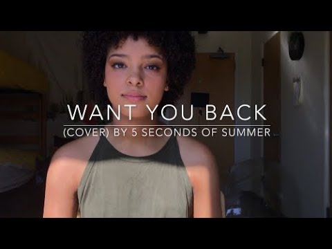 Want You Back (cover) By 5 Seconds of Summer