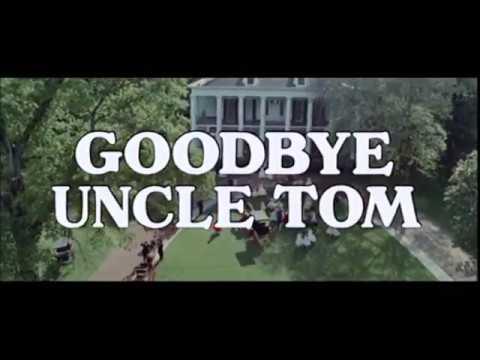 goodbye-uncle-tom-(1971)--full-movie