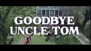 Goodbye Uncle Tom (1971)- full movie