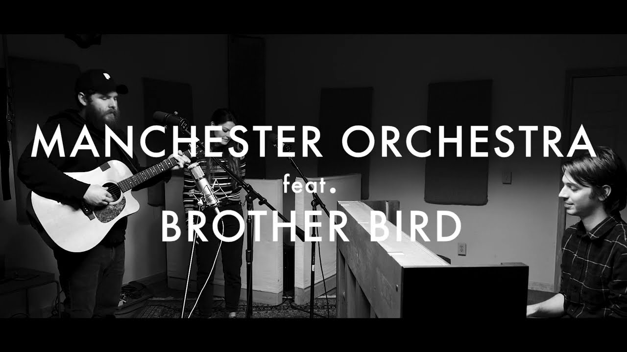 Manchester Orchestra - The Maze feat. Brother Bird (Acoustic)