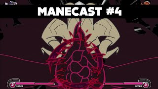 ManeCast #4 - Level 3 Super Reveal