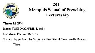 3:30PM - Happy Are Thy Servants That Stand Continually Before Thee - Michael Benson