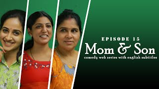 Mom and Son Part 15 | Comedy Web Series By Kaarthik Shankar