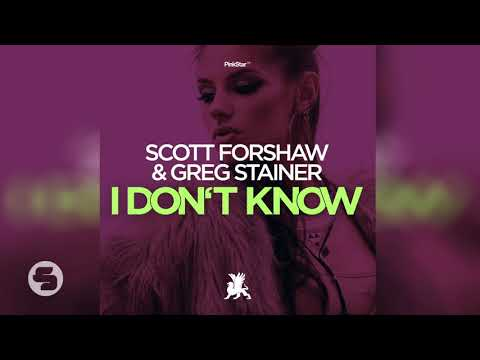 Scott Forshaw & Greg Stainer - I Don't Know