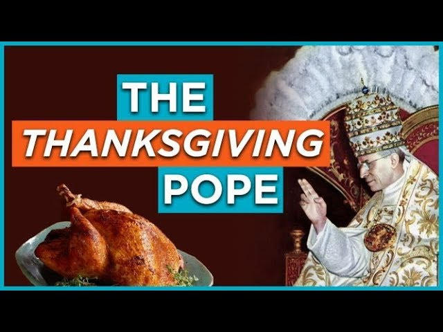 The Thanksgiving Pope