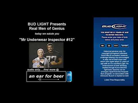 Mr Underwear Inspector 12 You. Bud Light Presents Real ...