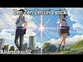 Zen Zen Zensei Lyrick - Music
