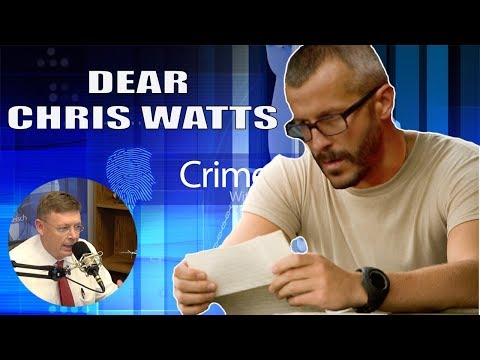 Open Letter To Chris Watts