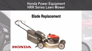 HRR216 Lawn Mower Blade Replacement