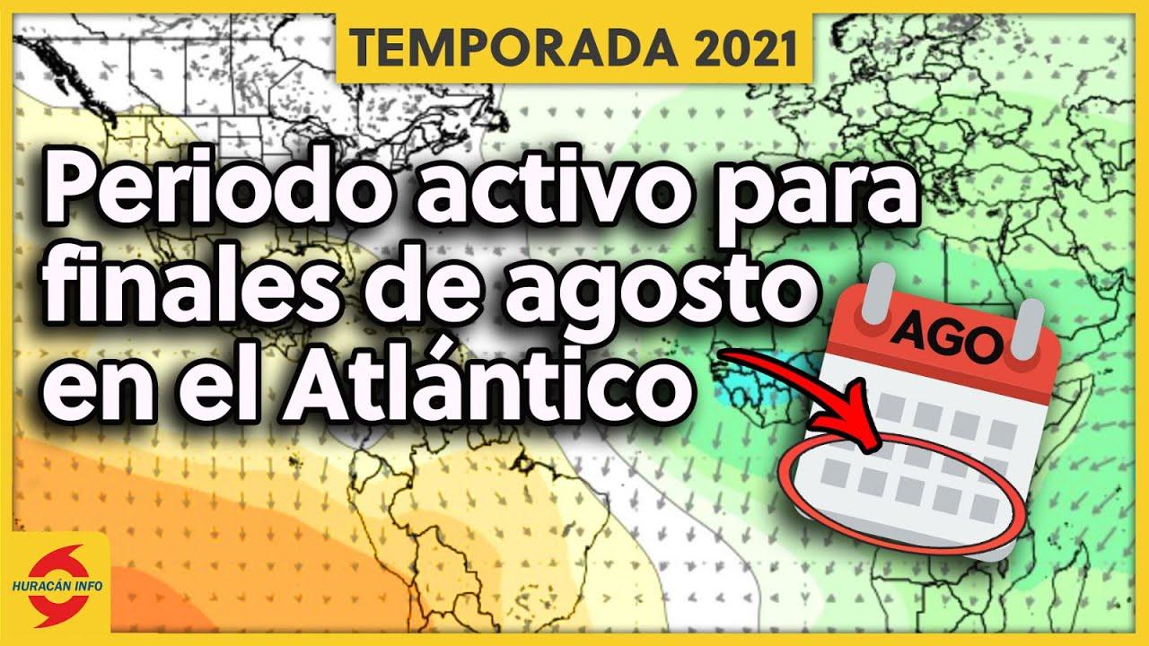 Varios factores nos indican que agosto debe ser activo en el Atlántico y Caribe.