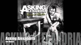 Watch Asking Alexandria The Match video