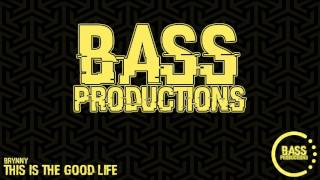Brynny - This Is The Good Life (Good Life 2016 Anthem)
