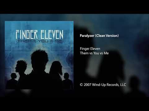 Finger Eleven  Paralyzer Clean Version