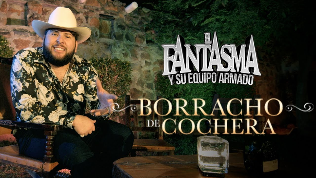 El Fantasma - Borracho De Cochera (Video Oficial) - YouTube