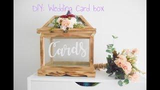 DIY WEDDING EP1: RUSTIC WEDDING CARD BOX FOR UNDER $30 !!!