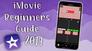 iMovie Beginners Guide for iPhone 2019 | Kayla's World