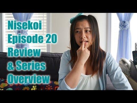 Nisekoi Episode 20 Final  & Series Overview