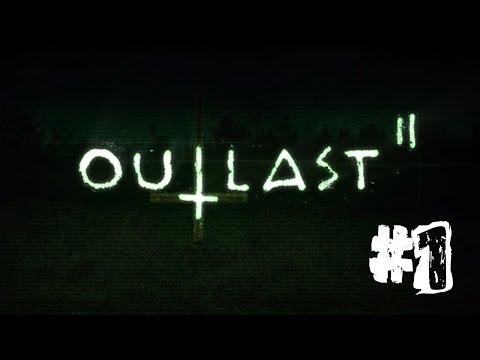 """OUTLAST 2   EP 1 """"BUSCANDO A LYNN""""  """
