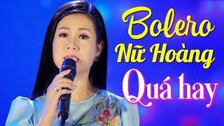 LK Bolero Nhạc Vàng DƯƠNG HỒNG LOAN 2020 - Nữ Hoàng Bolero Chết Lặng Khi Nghe