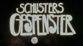 Schusters Gespenster