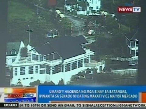 NTG: Umano'y hacienda ng mga Binay, ipinakita sa Senado ni ex-Makati Vice Mayor Mercado