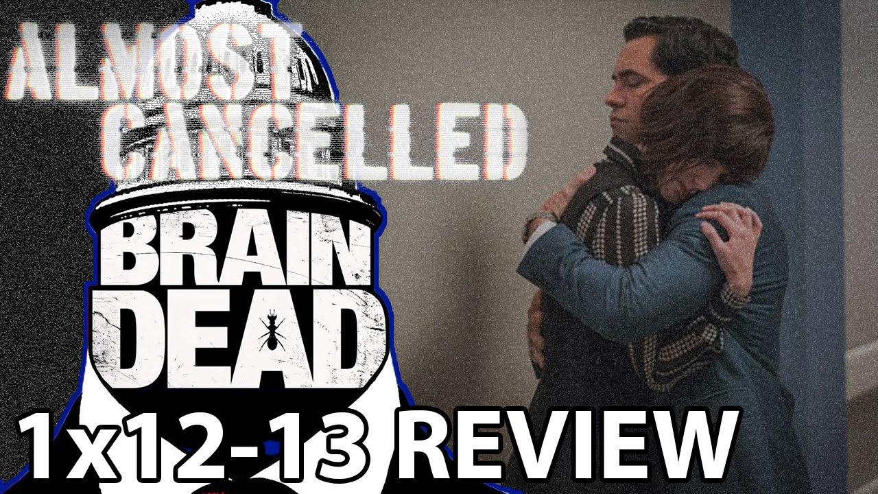 Download BrainDead Season 1 Episode 12 & Episode 13 Finale Review