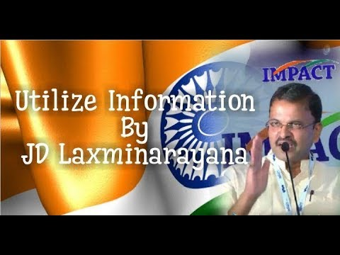 Utilize Information by  JD Laxminarayana | IMPACT  | 2018