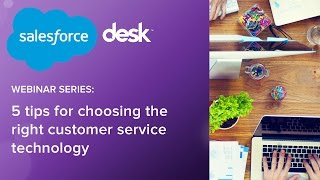 5 tips for choosing the right customer service technology