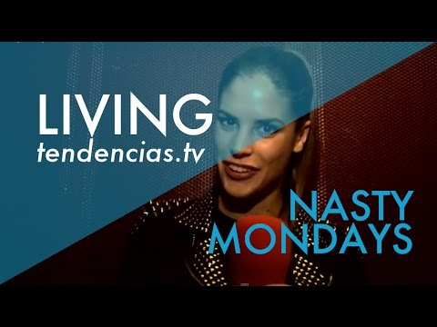Nasty Mondays - Tendencias.tv #395