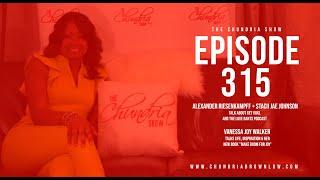 The Chundria Show Ep. 315 Featuring Alexander Riesenkampff, Stacii Jae Johnson & Vanessa Joy Walker